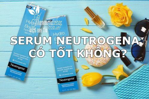 Serum Neutrogena có tốt không?