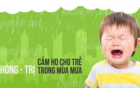 Cách phòng và điều trị trẻ bị cảm lạnh ho sổ mũi vào mùa mưa