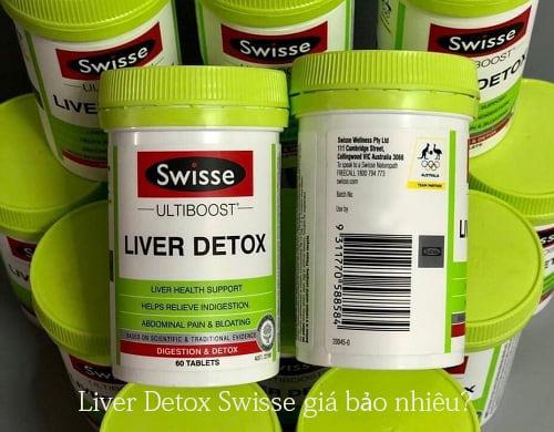 Liver Detox Swisse giá bao nhiêu? Mua ở đâu chính hãng?